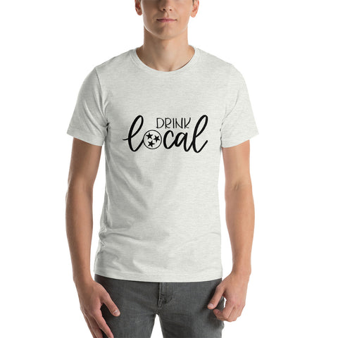 DRINK LOCAL // Short-Sleeve Unisex T-Shirt, Light Tee with Black Script