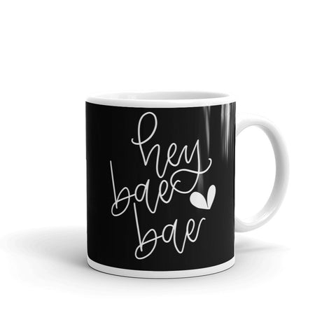 HEY BAE BAE // Black Mug