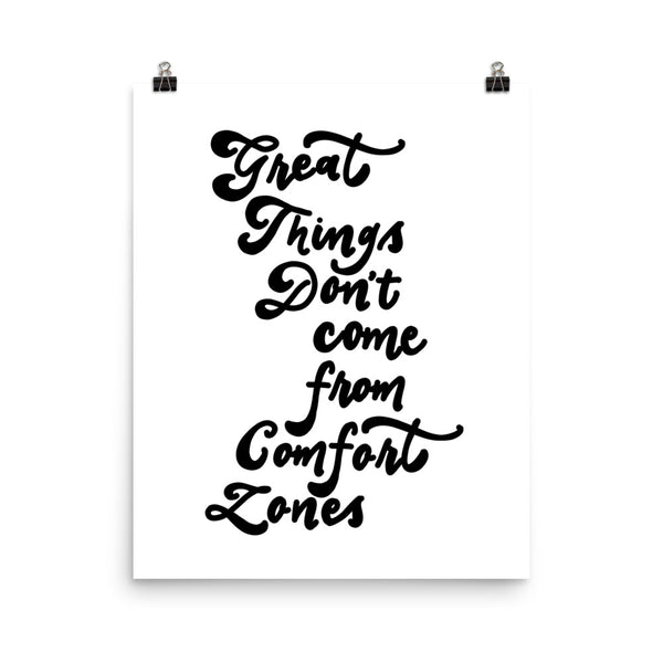 GREAT THINGS, COMFORT ZONES // Poster
