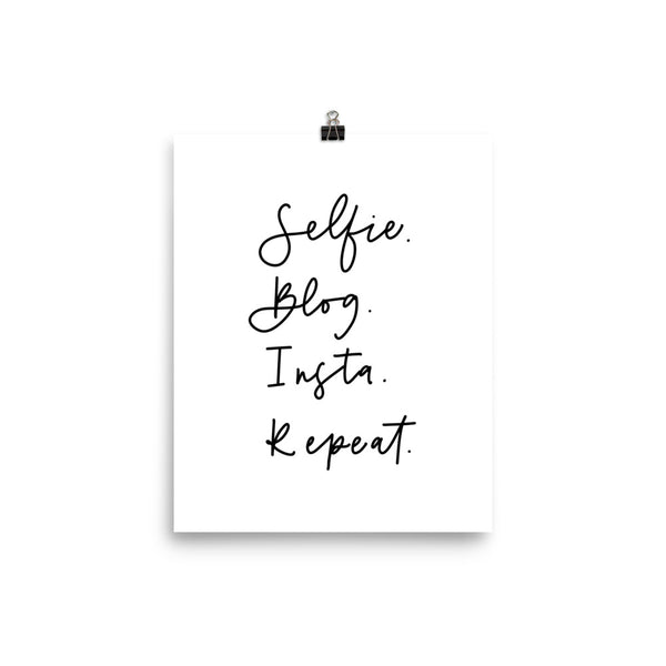 SELFIE. BLOG. INSTA. REPEAT. // Poster