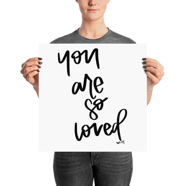 YOU ARE SO LOVED // Poster