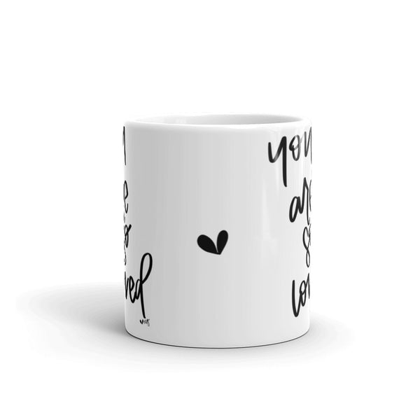 YOU ARE SO LOVED // Mug