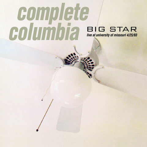 Big Star - Live at University of Missouri - Complete Columbia RSD