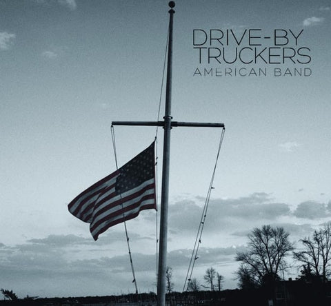 American Band (Indie Red +7-inch) - Drive By Truckers