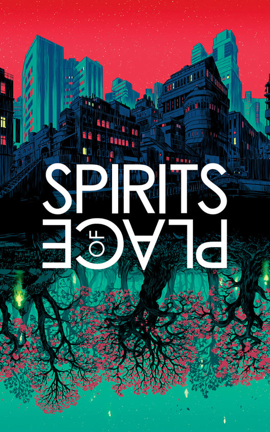 Spirits of Place (Limited Edition, Signed Hardcover)