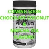 New Green Vibrance Flavors! Chocolate Coconut and Matcha Tea NOW AVAILABLE!