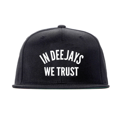 In Deejays We Trust Snapback Hat