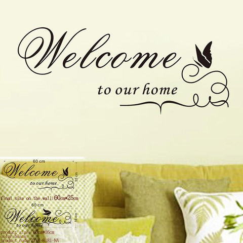 מדבקת קיר - Welcome To Our Home-  מדבקת קיר