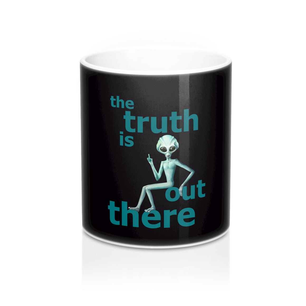 The Truth Is Out There - Mug 11oz