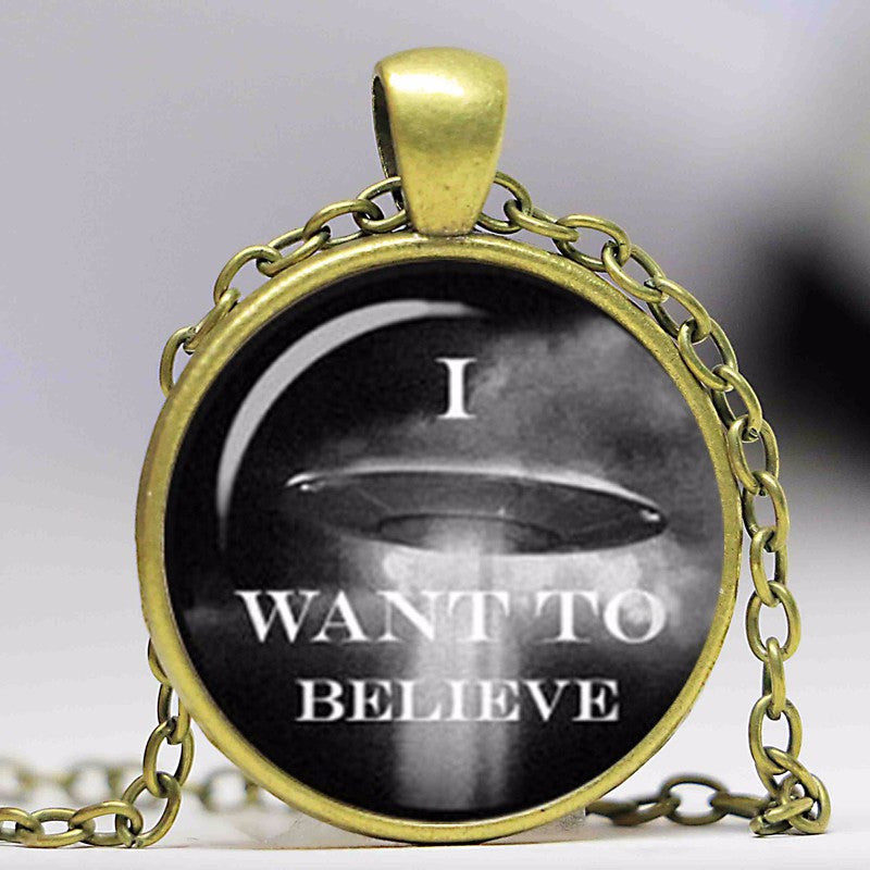 I Want To Believe - Handmade Cabochon Pendant/Necklace  in Velvet Pouch