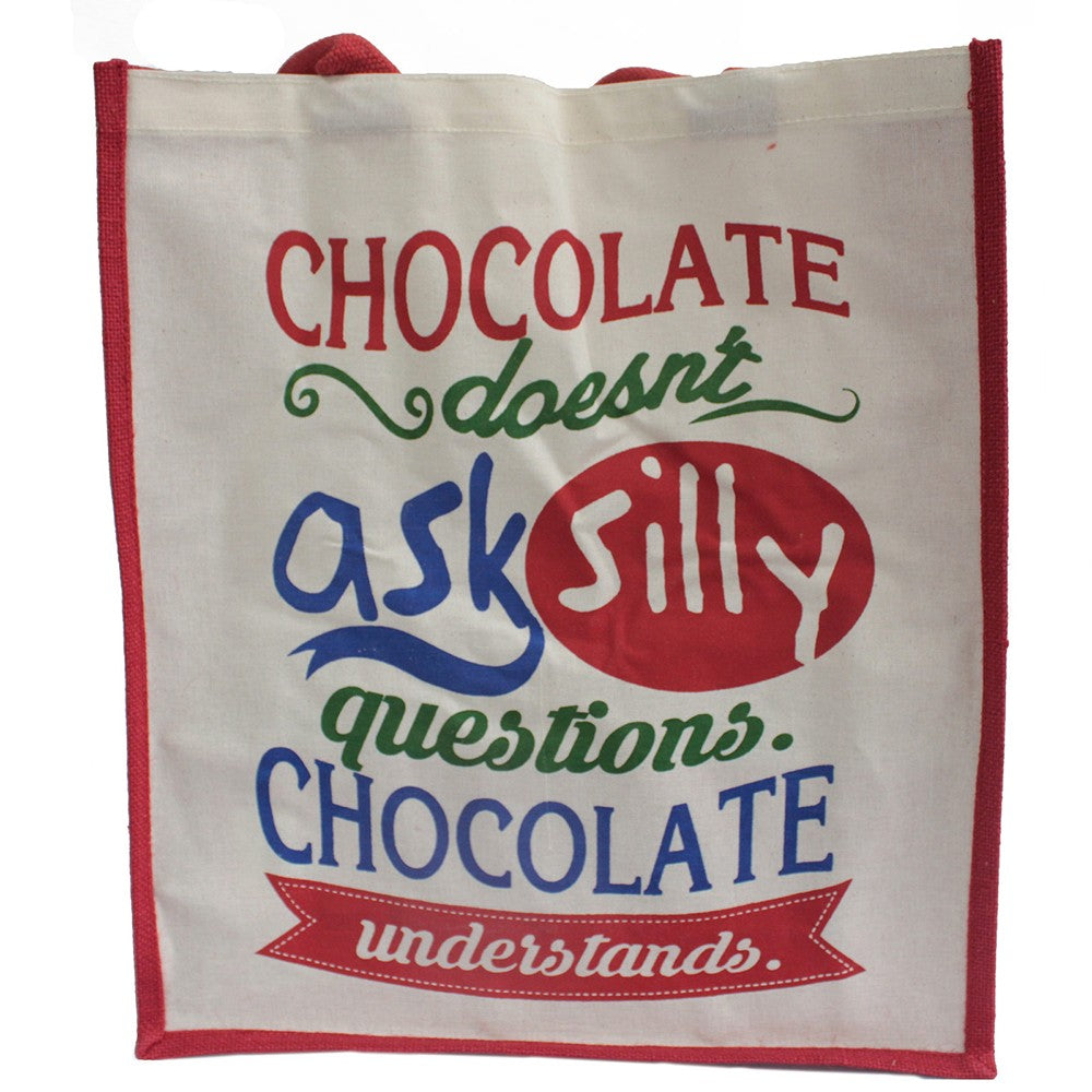 Chocolate Doesn't Ask Jute Shopping Bag