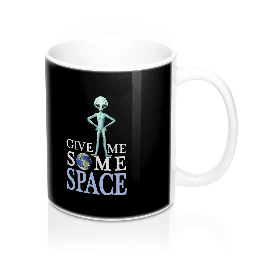Give Me Some Space - Mug 11oz