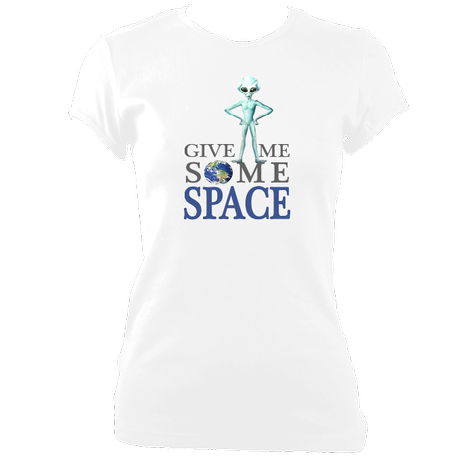 Give Me Some Space - Women's Fitted T-Shirts