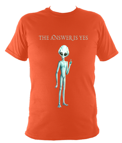 The Answer Is Yes - Kid's T-Shirt - Alien