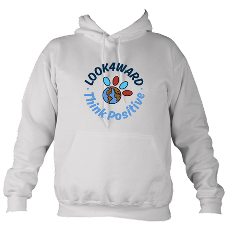Look4ward, Think Positive - Hoodie