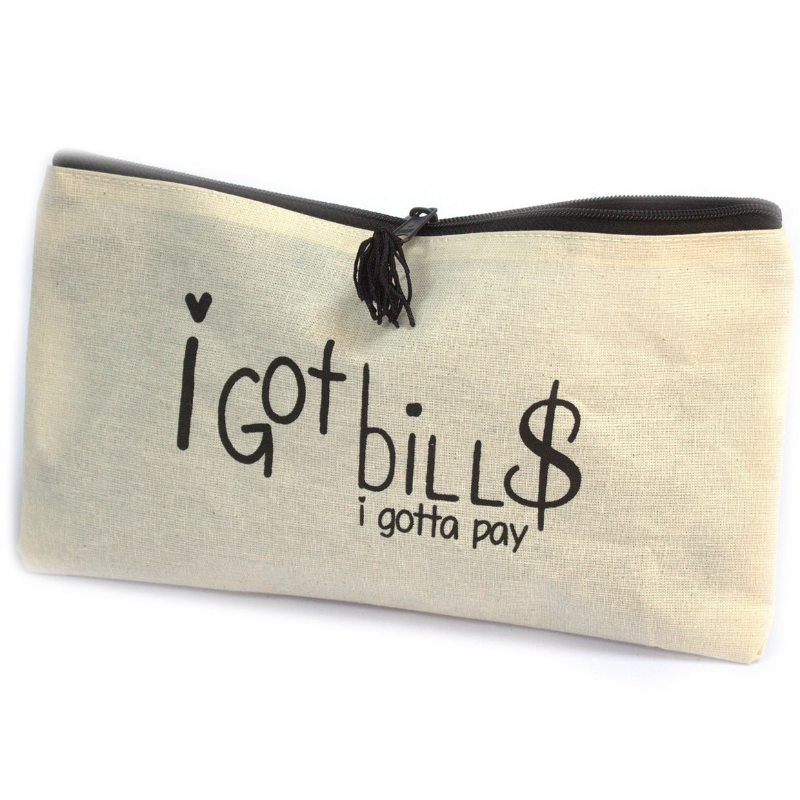 Get Organised Pouch - I Got Bills (I gotta pay)