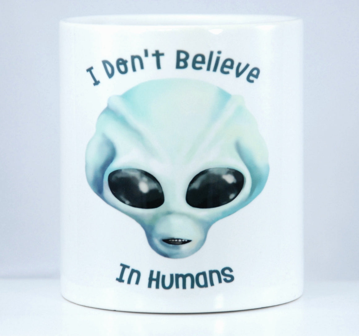 I Don't Believe In Humans - Mug