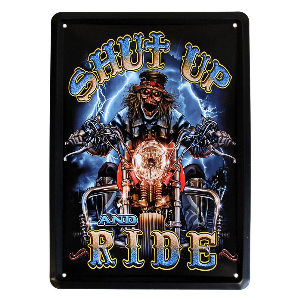 Metal Plaque - Shut-up & Ride