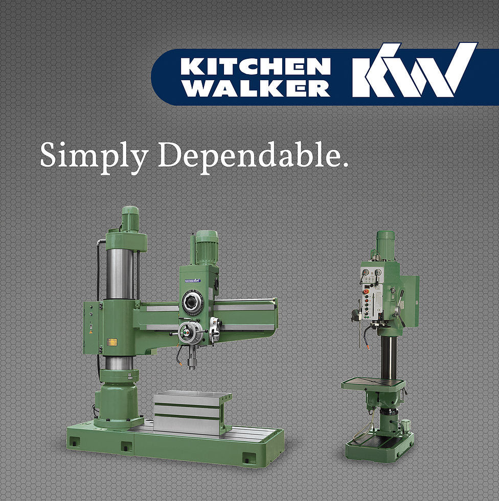 Kitchen & Walker - Drilling Machines A Great British Brand