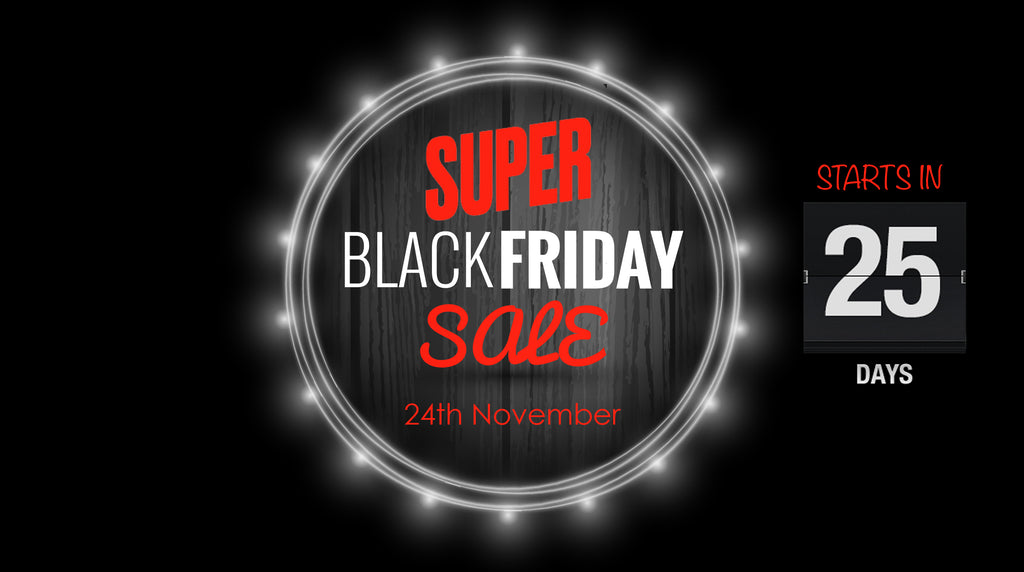 SUPER Black Friday SALE starts soon....