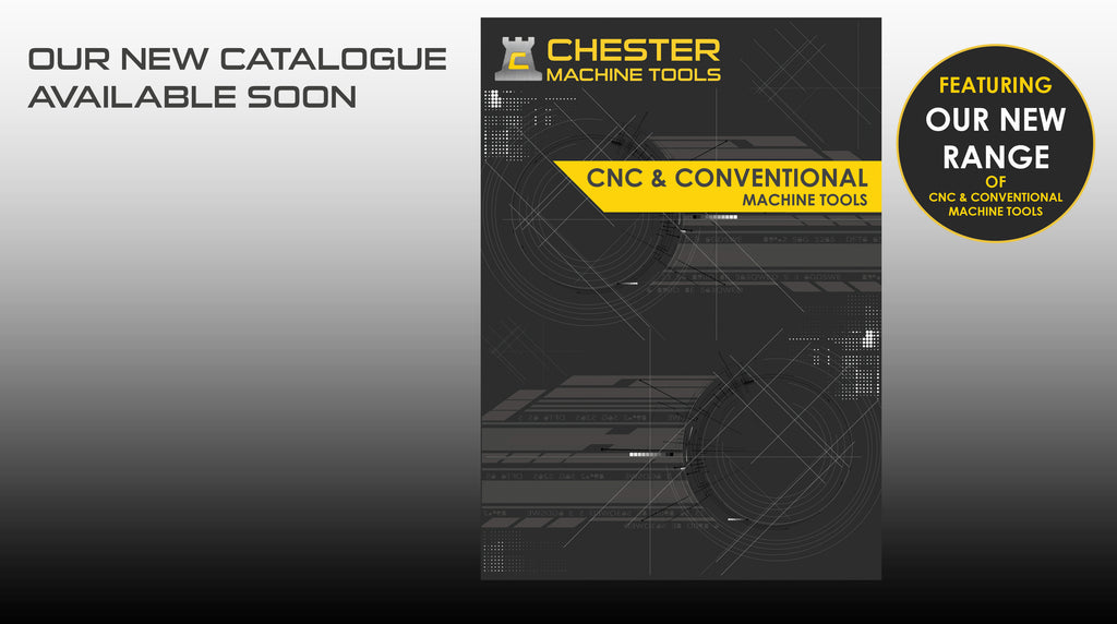 Chester Machine Tools - New Catalogue Out Soon