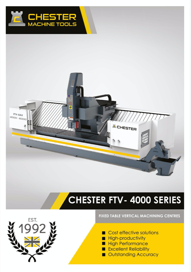 Technology at work with Chester FTV 4000 Series - Fixed Table Vertical Machining Centres