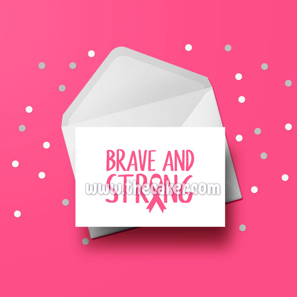 Breast Cancer Card 06 Brave & Strong