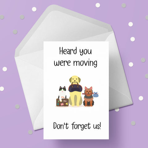 New Home, Moving House Card 11 - Don't forget us