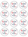 Retirement Retire Edible Icing Cake Topper 01