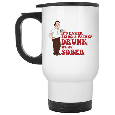 Drunk Father -  White Travel Mug