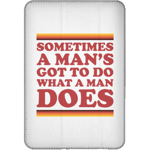 Man's Gotta Do - iPad Mini Flip Case