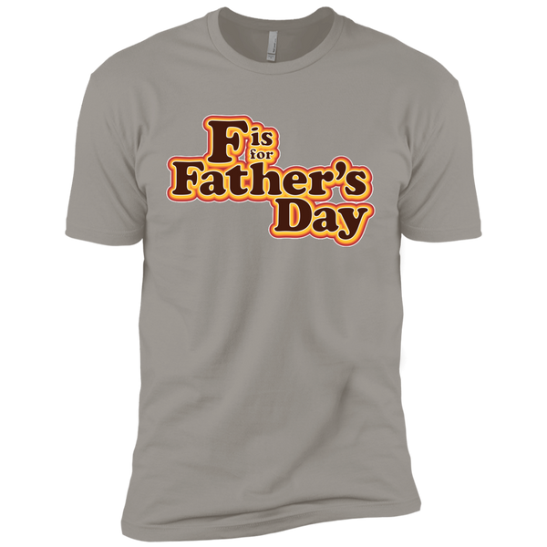 F is For Father's Day - Next Level Premium Short Sleeve Tee
