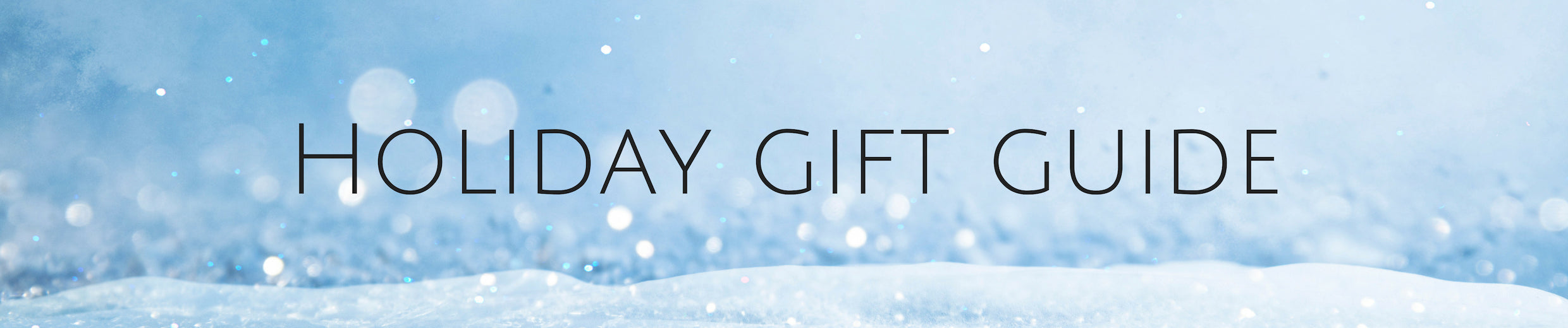Holidays 2018 Gift Guide