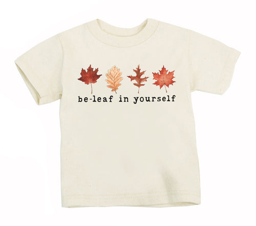 Be-Leaf In Yourself | Organic Unbleached Tee