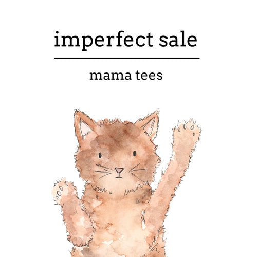 Imperfect Sale | Mama Tees