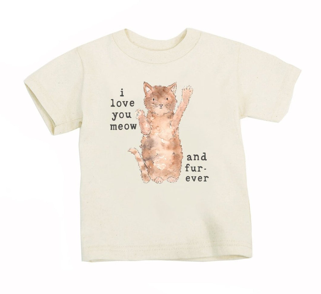 I Love You Meow and Fur-Ever | Organic Unbleached Tee