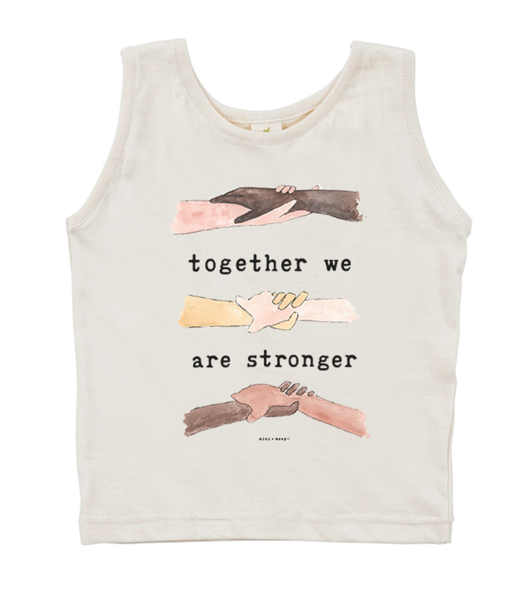 Together We Are Stronger | Organic Unbleached Tank Top