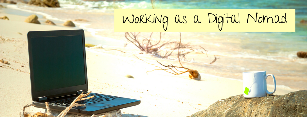 Working as a Digital Nomad