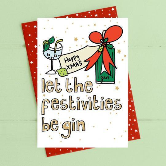 Let the festivities be-gin Christmas Greetings Card