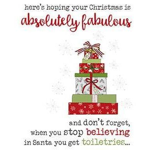 Stop believing toiletries Christmas Greetings Card