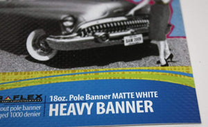 UltraFlex Media ULTRAFLEX: Pole Banner Matte 18 oz.