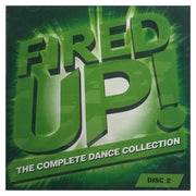 Fired Up! The Complete Dance Collection Disc Two 69836-81399-2 - It's time to get the fire burning!