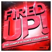 Fired Up! The Complete Dance Collection Disc Four 69836-81401-2 - It's time to get the fire burning!