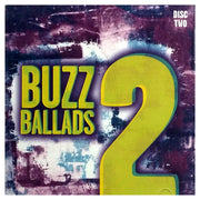 Buzz Ballads 2 Disc Two 69836-81340-2 - Your Buzz Ballads Dream Come True