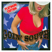 Goin' South Platinum Edition 79301-89130-2 - Get ready to roll with the biggest Southern Rock classics EVER!