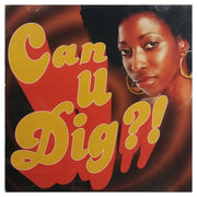 Can U Dig?! 69836-81220-2 Brings all of your favorite songs from the '70s back to life in this two disc set