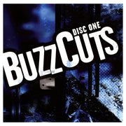 Buzz Cuts Disc One 69836-81306-2 - you can't get enough of it!