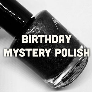 Birthday Mystery Polish