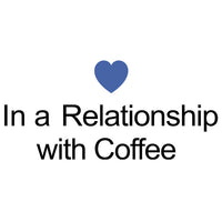 In A Relationship With Coffee