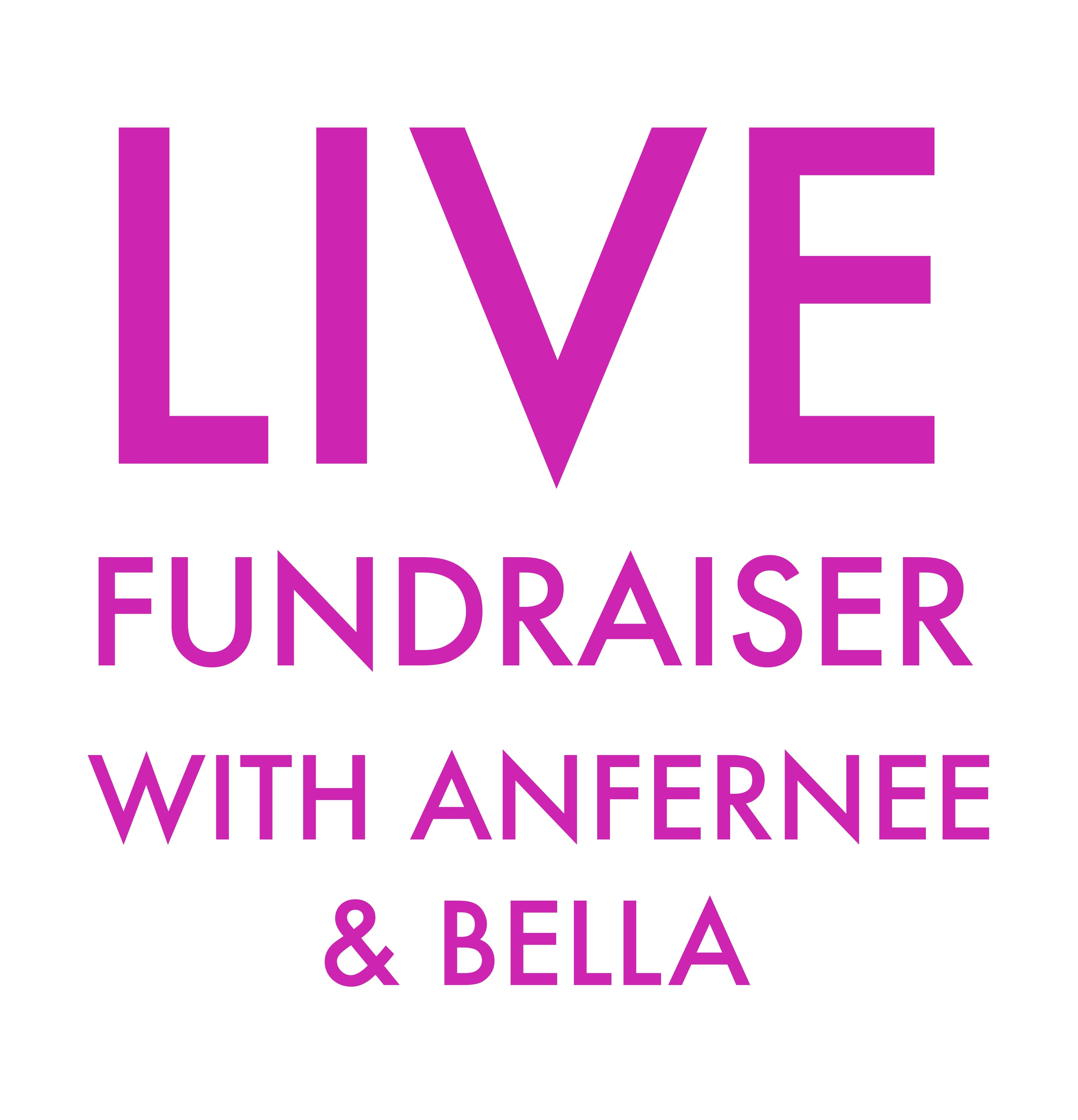 LIVE Fundraiser with Anfernee & Bella - Thursday Noon CST